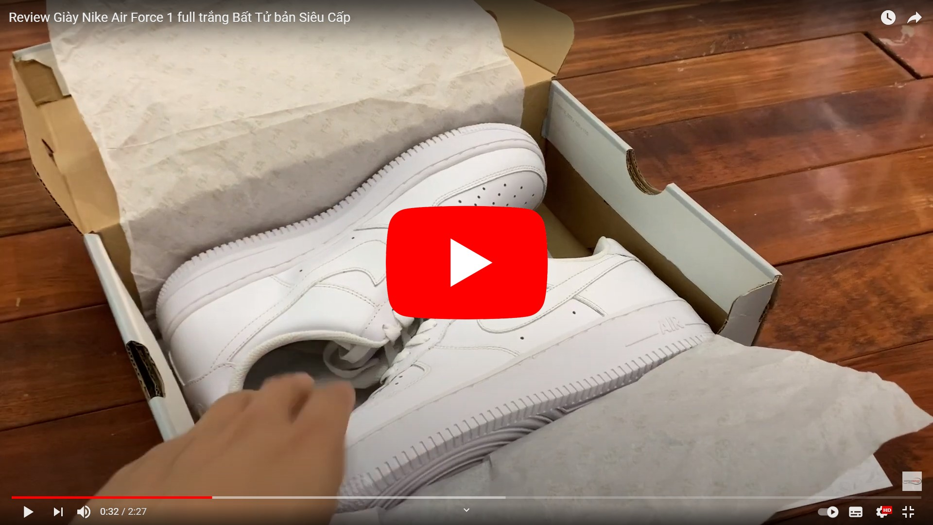 Video Unbox Giày Air Force 1 Replica