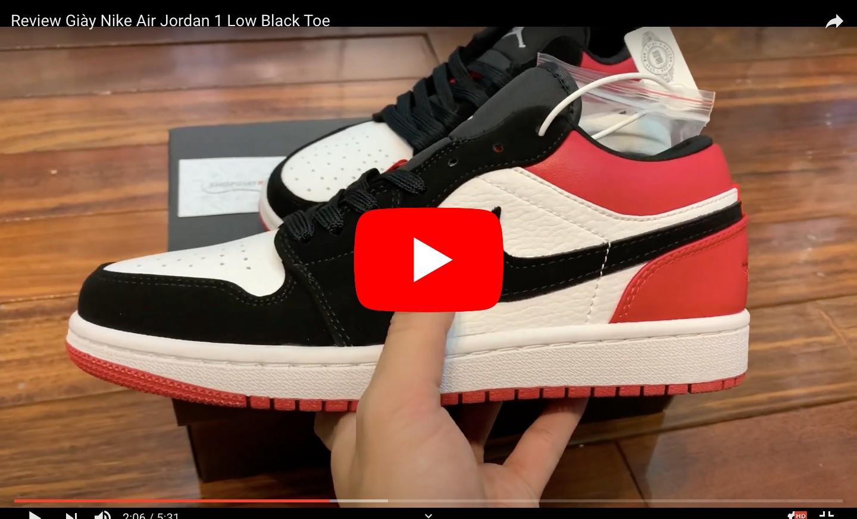 Video Unbox Giày Nike Air Jordan 1 Low Black Toe